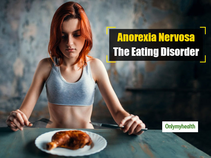 Having A Loss Of Appetite? You May Be Suffering From Anorexia Nervosa
