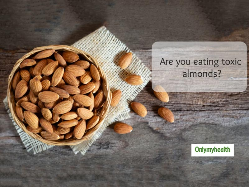 Beware, Almonds Can Be Adulterated Too. Check For These Parameters Before Buying