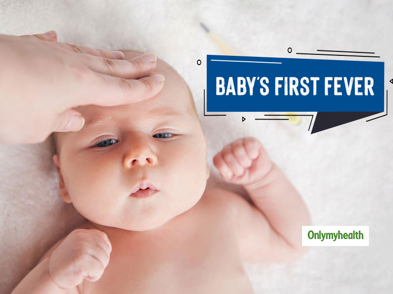 Newborn Care Tips For Parents: Treat Baby's First Fever With These Quick Tips