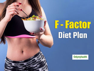 F-Factor Diet Plan: Reduce 5 Kg Weight In One <strong>Month</strong> With Complete Plan