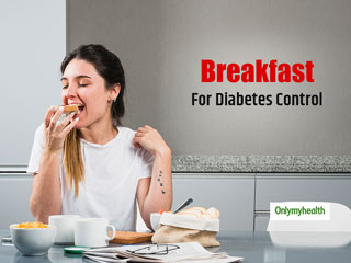 To Lower The Risk Of <strong>Diabetes</strong>, Eat <strong>Breakfast</strong> Daily, Says Nutritionist