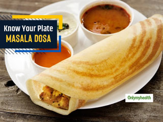 Know Your Plate: Calories And Nutrition In A <strong>Masala</strong> Dosa Thali