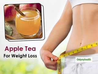 Apple <strong>Tea</strong> Benefits: Lose Weight With This Flavoured <strong>Tea</strong> By Following These Simple Steps