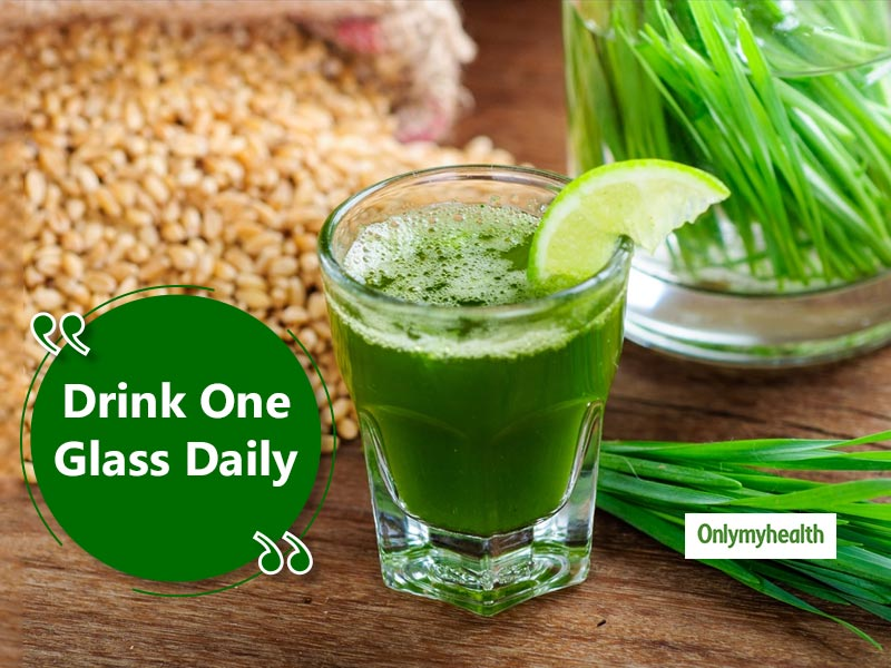 Drinking 1 Glass of Wheatgrass Juice Daily Can Benefit Your Health In 10 Ways
