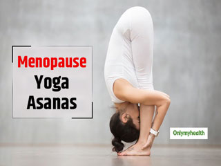 <strong>Yoga</strong> <strong>Asanas</strong> For Women: 4 Easy Postures To Reduce Hormonal Imbalance After Menopause