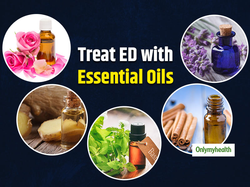 Essential Oils For Erectile Dysfunction: Herbal Oils To Treat ED Naturally