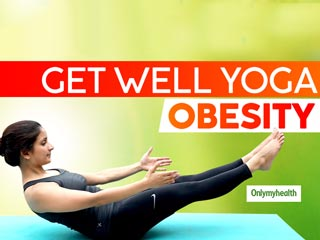 Yoga For <strong>Obesity</strong>: Get In Shape With These Simple Yoga Moves