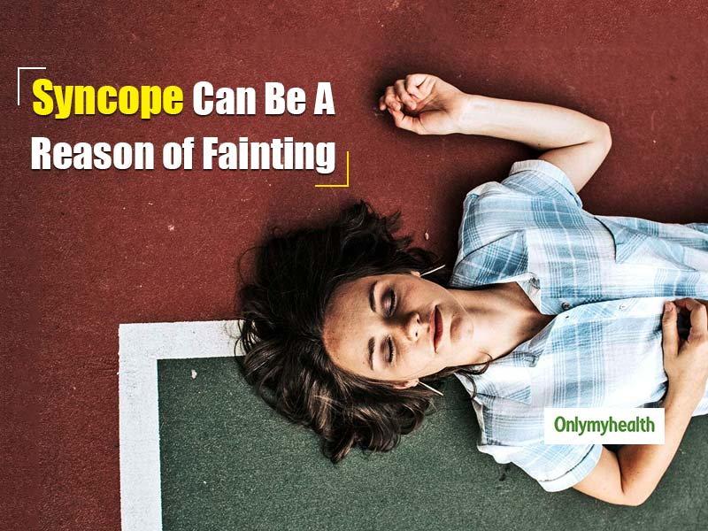 Syncope Can Be A Major Reason Behind Fainting And Sudden Dizziness. Know How It Can Be Tackled
