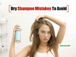 <strong>Dry</strong> Shampoo Mistakes: Avoid These 7 Common Mistakes To Prevent <strong>Hair</strong> Problems
