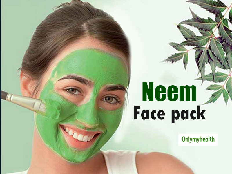Neem Face Pack Benefits For Skin: Removes Acne And Dark Circles