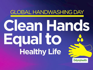 Global Handwashing <strong>Day</strong> <strong>2019</strong>: Wash Hands To Keep Diseases At Bay