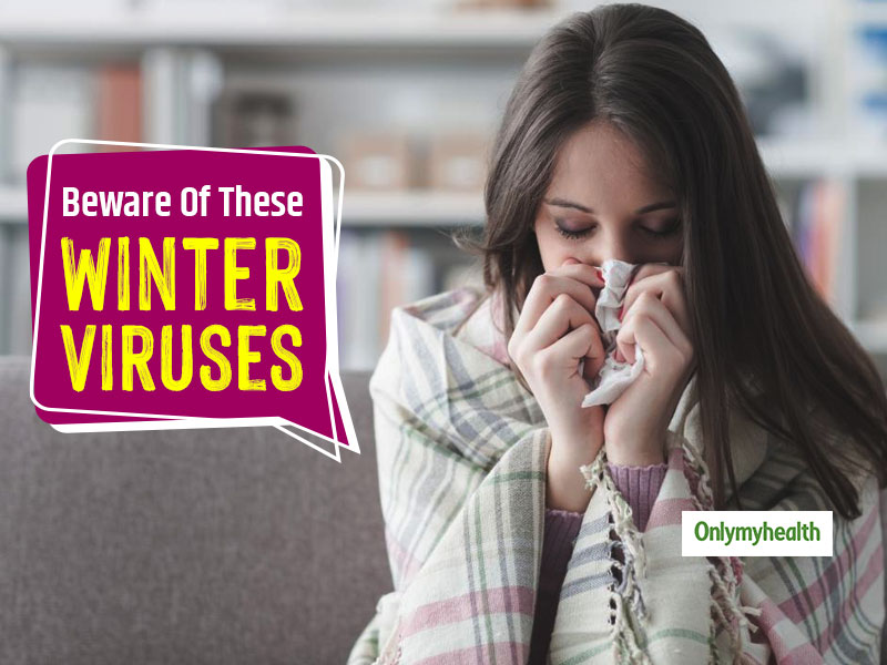 Caught A Cold? The Reason Can Be One Of These Winter Viruses