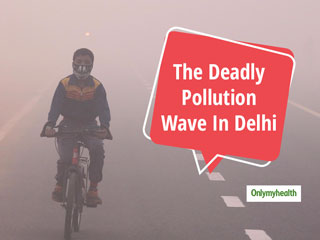 The Rising Air Pollution In <strong>Delhi</strong>: Breathing In <strong>Delhi</strong> Can Lead To Several Health Issues