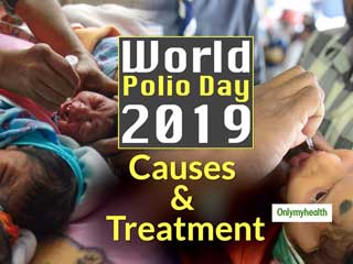 <strong>World</strong> Polio <strong>Day</strong> <strong>2019</strong>: Polio Is Not A Birth Defect, Is Communicable