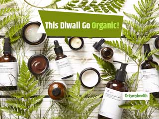 Festive Season Gift Ideas: This <strong>Diwali</strong> Go Organic With Health And Beauty Products