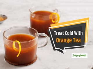 Orange Peel Tea: Perfect Way To Combat <strong>Cough</strong>, Cold and Seasonal Flu