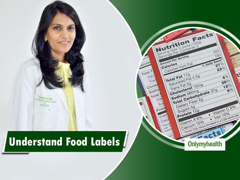 National Nutrition Week 2019: Let's Understand Food Labels By Nutritionist Seema Singh