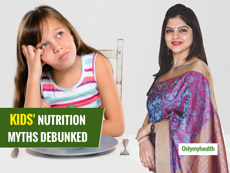 National Nutrition Week 2019: Common Myths About Kids' Nutrition Debunked