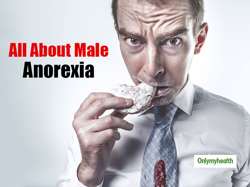 Men Can Be Anorexic Too? Let's Find Out