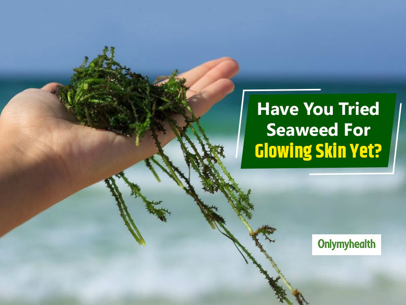 Seaweed Benefits: Why This Marine Algae Is Exceptionally Great For Skin