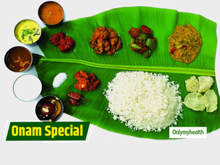 Onam Sadya: The Fully Balanced <strong>Meal</strong> To Detoxify Your Body