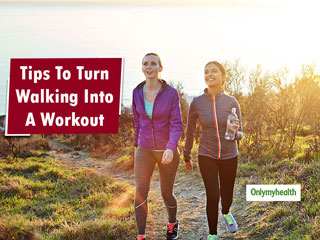 Have an <strong>interesting</strong> workout with these walking Tips