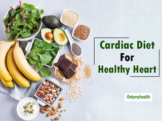 Cardiac Diet: Must-Have <strong>Foods</strong> For People With Poor Cardiovascular Health