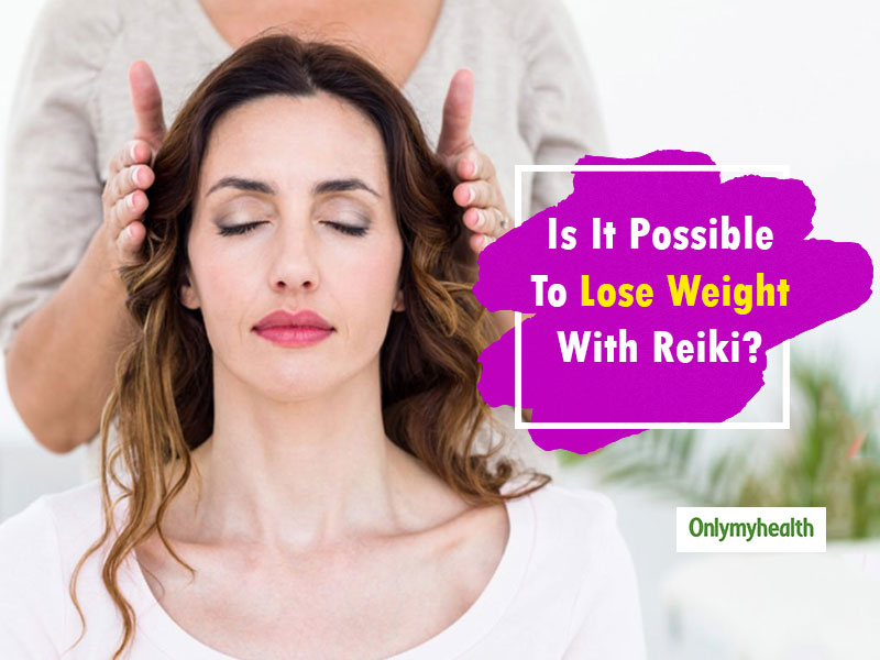 Reiki and Weight Loss: This Healing Practice Can Make You Slim
