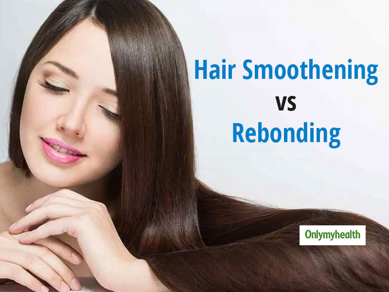 Hair Smoothening Vs Hair Rebonding: Know The Difference