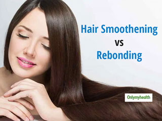 <strong>Hair</strong> Smoothening Vs <strong>Hair</strong> Rebonding: Know The Difference