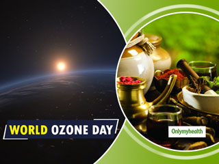 <strong>World</strong> Ozone <strong>Day</strong> 2019: Beat The Adverse Effects Of Ozone Depletion With Ayurveda