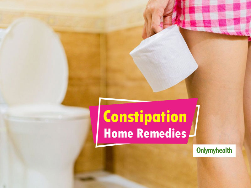 Constipation Home Remedies: Natural Ways To Get Rid Of Constipation Pain