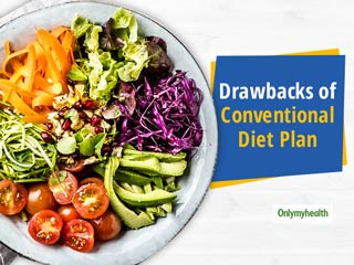 Here's Some Drawbacks Of Conventional <strong>Diet</strong> Plans And Interventions