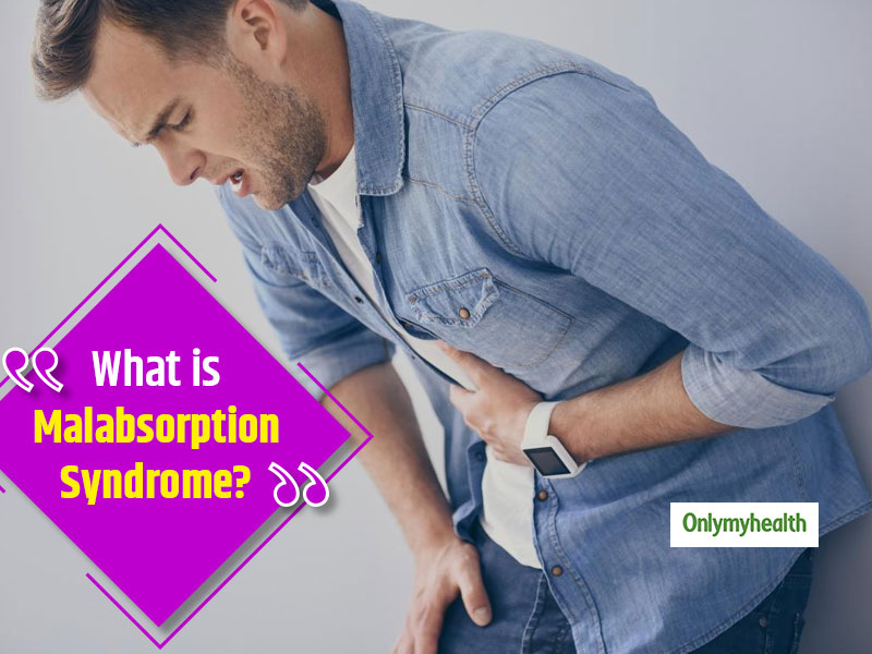 All About Malabsorption Syndrome