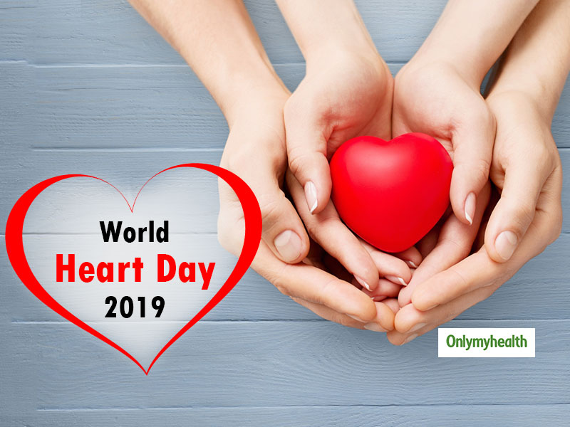 On World Heart Day 2019, Say Goodbye To Heart Problems