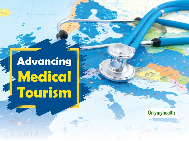 India Number One Country For Medical Tourism, Fast Gaining Popularity In The World