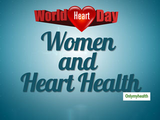 <strong>World</strong> Heart <strong>Day</strong> 2019: Rising Cases Of Cardiovascular Diseases In Women