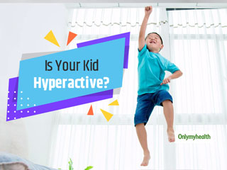 Do You Have A Hyperactive Infant and A <strong>Kid</strong>? Here's What You Need To Do