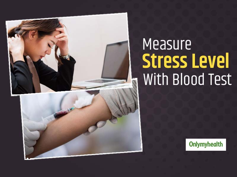 A Blood Test Will Tell You How Stressed You Are