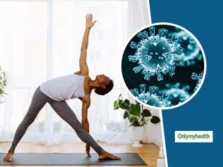Yoga During COVID-19: Try Out This Daily Sequence Of Home Practice To Prevent Sickness During COVID-19