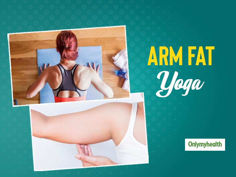 Lose Arm Fat and Tone Them With Yoga