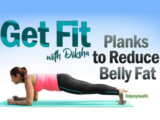 Get Fit Ep 5: Plank Variations For A Slimmer And Flatter Tummy