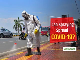 COVID-19 Update: Spraying Does Not Protect Against Coronavirus, Health Ministry Issues Advisory