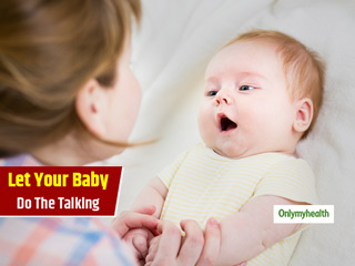 Parenting Tips 101: Help Your Infant Talk Sooner With These Tips