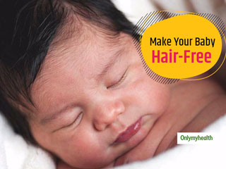 Safe and Natural Remedies To Remove Hair From A Baby's Body