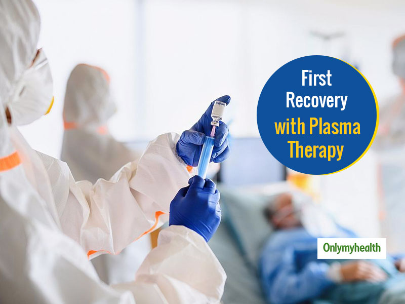First Case Of Plasma Therapy Success In India: COVID-19 Positive Patient Shows Signs Of Recovery
