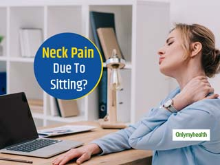 Is Work From Home Causing Neck Pain? Here's How It Can Be Relieved