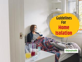 Health Ministry's Guidelines On Home Isolation For Pre-Symptomatic COVID-19 Patients