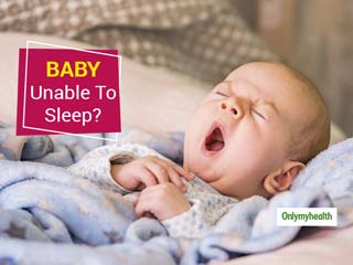 Is Your Baby Unable To Sleep Through The Night? Here Are Some Possible Reasons Why