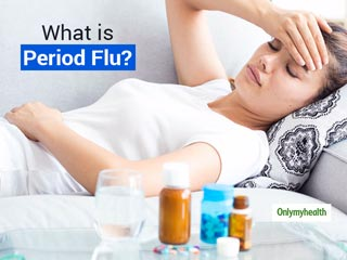 Do You <strong>Get</strong> Fever and Headache Before Periods? You Might Be Suffering From This Condition